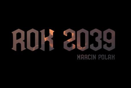 Otwarcie wystawy: Marcin Polak, ROK 2039